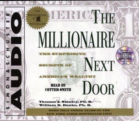 Image 0 of The Millionaire Next Door: The Surprising Secrets Of Americas Wealthy