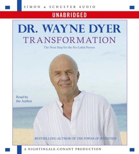 Transformation by Dr. Wayne W. Dyer
