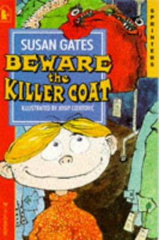 Beware the Killer Coat by Susan P. Gates