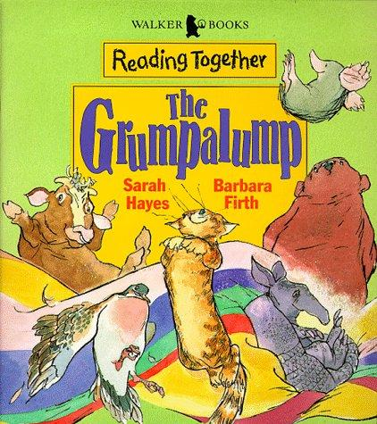 The Grumpalump (Reading Together) by Sarah Hayes