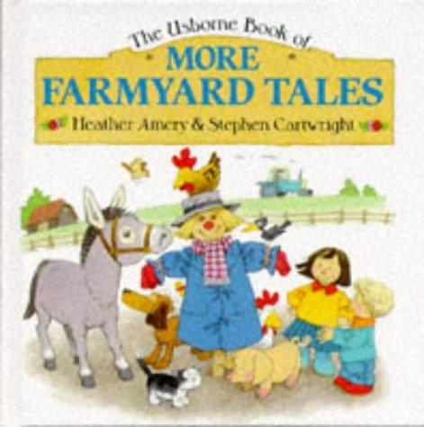 More Farmyard Tales (Farmyard Tales Series) by