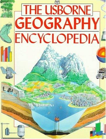 The Usborne Geography Encyclopedia by C. Varley