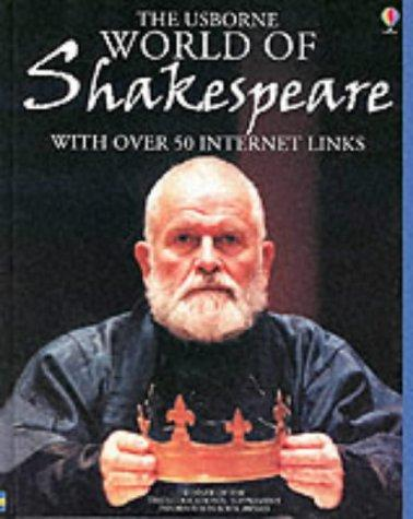 World of Shakespeare (Internet-linked) by Anna Claybourne