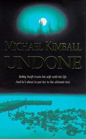 Undone by Michael Kimball