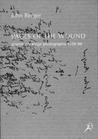 Pages of the wound by John Berger