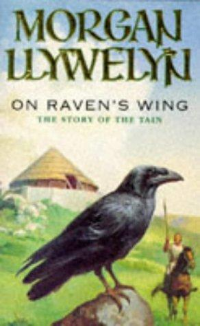 On raven's wing by Morgan Llywelyn