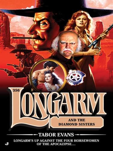 Longarm and the diamond sisters by Tabor Evans