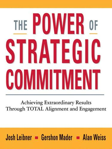 The power of strategic commitment by Josh Leibner