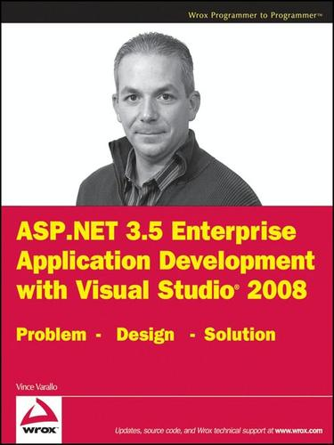 ASP.NET 3.5 enterprise application development with Visual studio 2008 by Vince Varallo