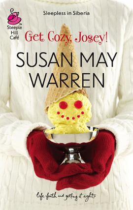 Get cozy, Josey! by Susan May Warren