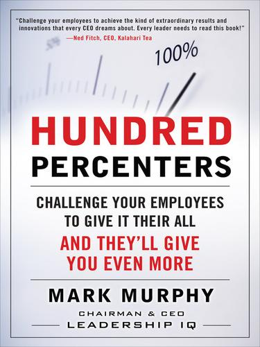 Hundred percenters by Mark A. Murphy