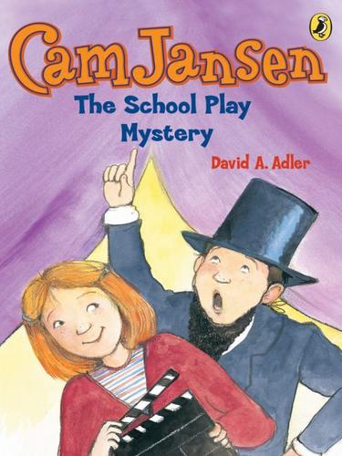 The School Play Mystery by David A. Adler
