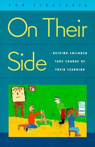 Image 0 of On Their Side: Helping Children Take Charge of Their Learning