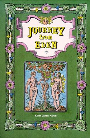 Journey from Eden by Kevin James Aaron