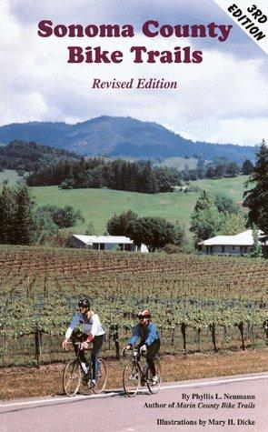 Sonoma County Bike Trails by Phyllis L. Neumann