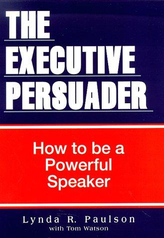 The executive persuader