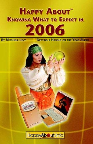 Happy About Knowing What to Expect in 2006 by Mitchell Levy