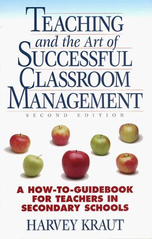 Teaching and the art of successful classroom management