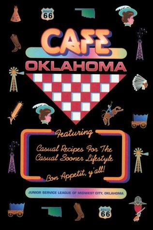 Cafe Oklahoma by Junior Service League of Midwest City