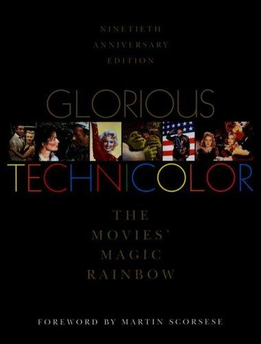 Glorious Technicolor by Fred E. Basten