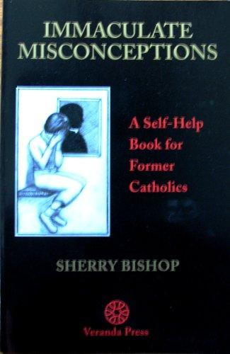 Immaculate Misconceptions by Sherry Bishop