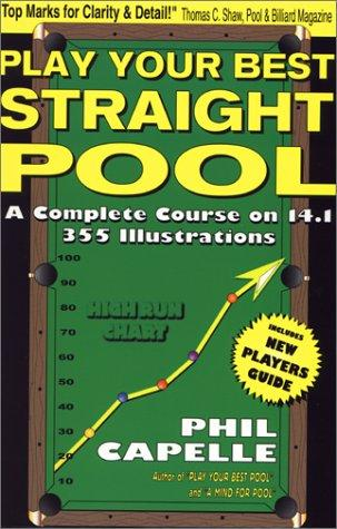Play Your Best Straight Pool by Philip B. Capelle