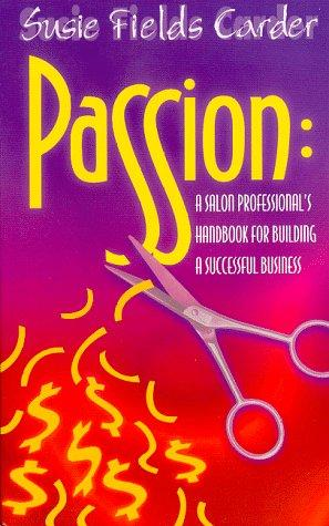 Passion by Susie Field Carder