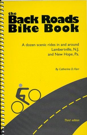 The Back Roads Bike Book