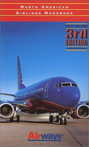 North American Airlines Handbook by Tom Norwood, John Wegg
