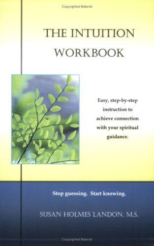 The Intuition Workbook by Susan Landon M.S.
