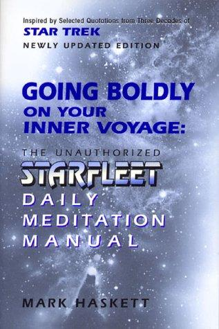 Going Boldly on Your Inner Voyage by Mark Haskett