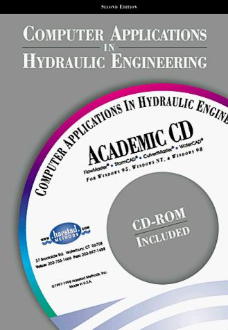 Computer Applications in Hydraulic Engineering, Second Edition (CAIHE) by C. Waterbury