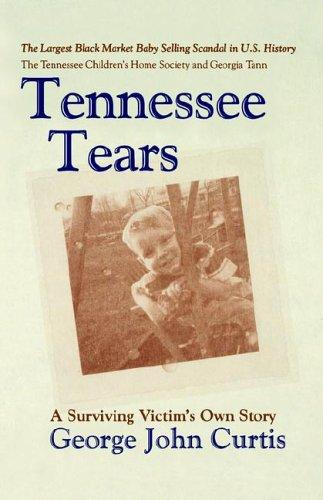 Tennessee Tears by George, John Curtis