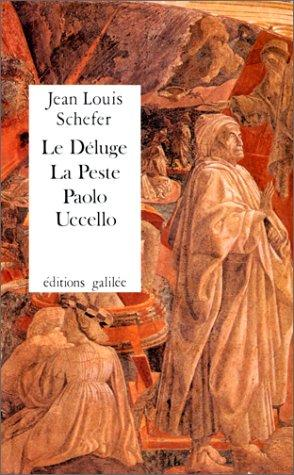 Le Déluge, la Peste--Paolo Uccello by Jean Louis Schefer
