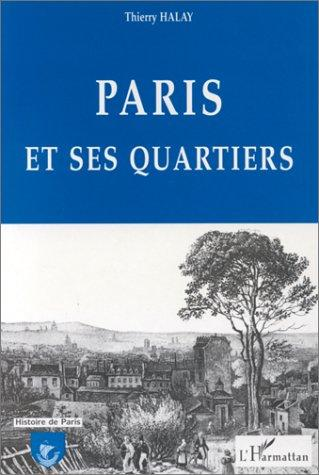 Paris et ses quartiers by Thierry Halay