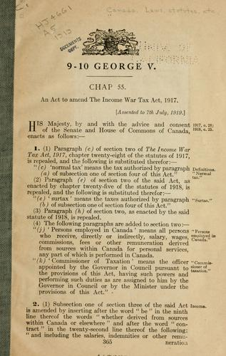 An act to amend the Income war tax act, 1917 by Canada