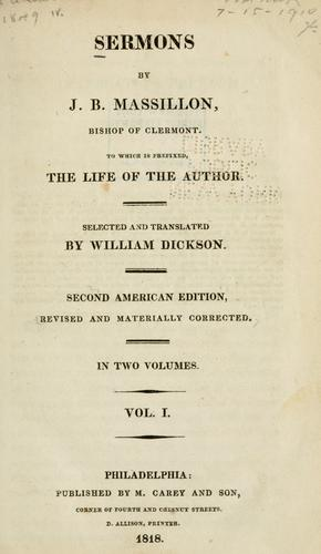 Sermons by J.B. Massillon, bishop of Clermont by Jean-Baptiste Massillon