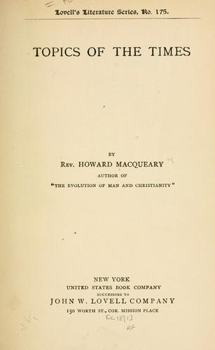 Topics of the times by Howard MacQueary