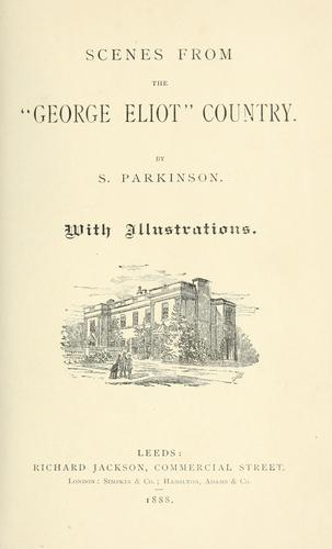 "Scenes from the ""George Eliot"" country"