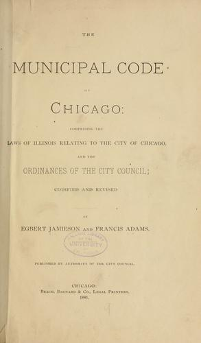 Municipal code of Chicago by Chicago (Ill.)