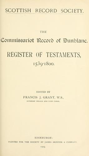 The commissariot record of Dunblane. by Dunblane, Scotland (Commissariot)