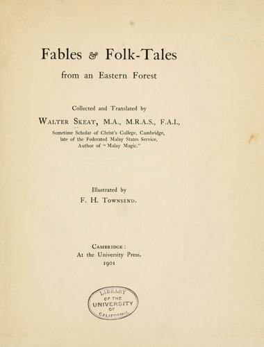Fables & folk-tales from an eastern forest by Walter W. Skeat