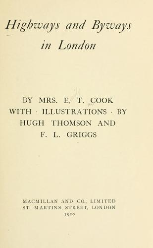 Highways and byways in London by Emily Constance Baird Cook