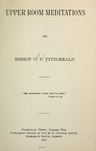 Upper room meditations by Fitzgerald, O. P. Bishop