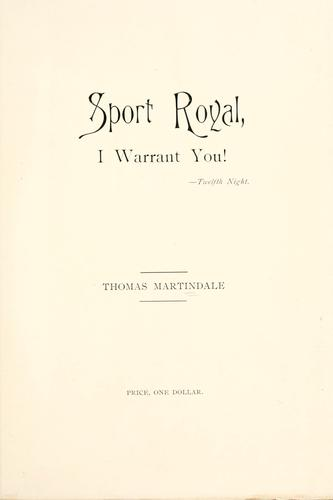 Sport royal, I warrant you! - Twelfth night by Thomas Martindale