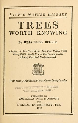 Trees worth knowing by Julia Ellen Rogers