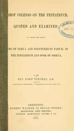 Bishop Colenso on the Pentateuch by J. Stephen