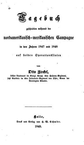 Tagebuch geschrieben während der nordamerikanisch-mexikanischen Campagne in den Jahren 1847 und 1848 auf beiden Operationslinien.