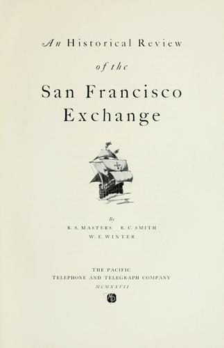 An historical review of the San Francisco Exchange by R. S. Masters