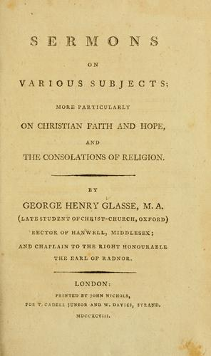 Sermons on various subjects by George Henry Glasse